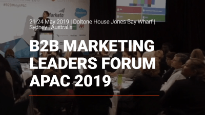 B2B Marketing Leaders Forum APAC 2019